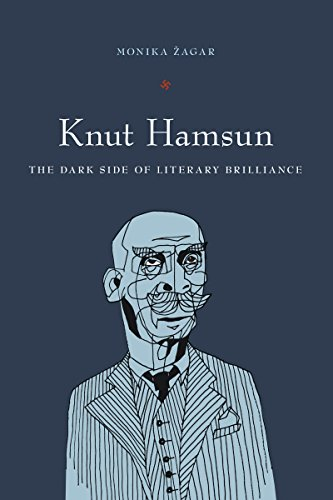 Knut Hamsun: The Dark Side of Literary Brilliance (New Directions in Scandinavian Studies)