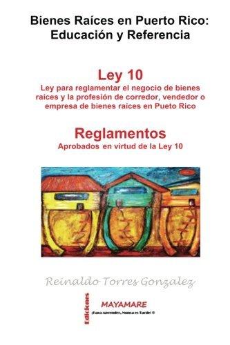 Bienes Raíces en Puerto Rico: Educacion y Referencia  Modulos 1 y 2: Educacion y Referencia (Bienes Raices en PR: Educacion y Referenci) (Volume 1) (Spanish Edition)
