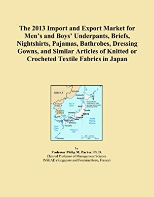 The 2013 Import and Export Market for Men's and Boys' Underpants, Briefs, Nightshirts, Pajamas, Bathrobes, Dressing Gowns, and Similar Articles of Knitted or Crocheted Textile Fabrics in Japan
