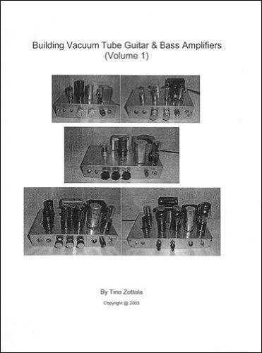 Building Vacuum Tube Guitar & Bass Amplifiers, Volume ()