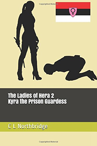 Read Online Kyra the Prison Guardess (The Ladies of Hera) ebook