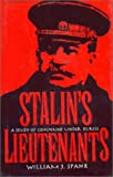 img - for Stalin's Lieutenants: A Study of Command Under Duress book / textbook / text book