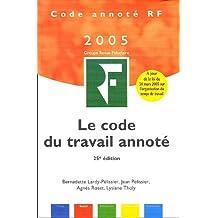 CODE DU TRAVAIL ANNOTÉ 2005