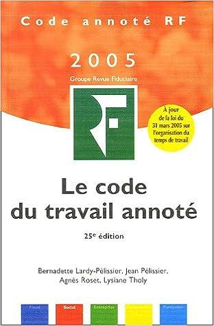 Livres gratuits Code du travail annoté : Edition 2005 pdf epub