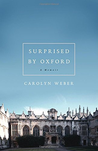 Surprised by Oxford: A Memoir (Oxford Street Outlet)