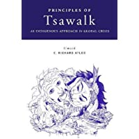 Principles of Tsawalk: An Indigenous Approach to Global Crisis
