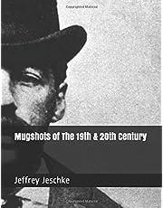 Mugshots of The 19th & 20th Century