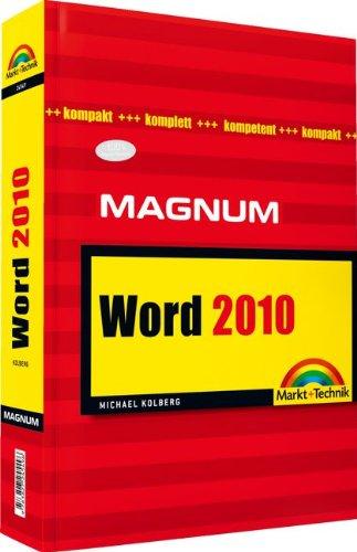 Word 2010 - Magnum: kompakt, komplett, kompetent