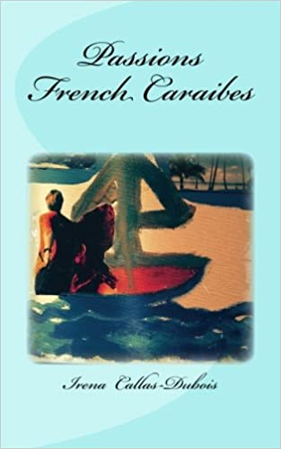 Lire Passions French Caraibes pdf ebook