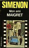 Mon ami Maigret par Georges