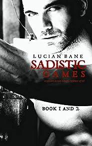 Sadistic Games: Book 1 & 2 (English Edit