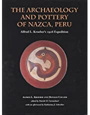 The Archaeology and Pottery of Nazca, Peru: Alfred Kroeber's 1926 Expedition