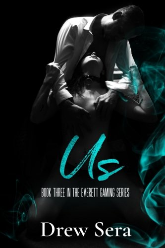 Us: The Everett Gaming Series (Volume 3) by CreateSpace Independent Publishing Platform