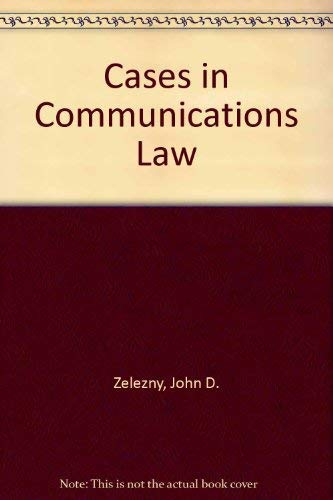 Cases in Communication Law, 2nd for Communications Law: Liberties, Restraints, and the Modern Media