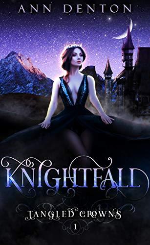 knightfall a reverse harem fantasy tangled crowns book 1