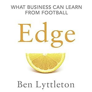 Edge: What Business Can Learn from Football Audiobook