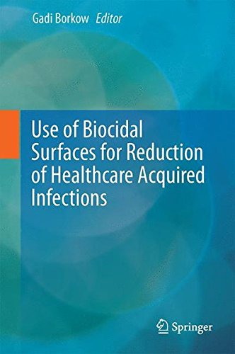 Use of Biocidal Surfaces for Reduction of Healthcare Acquired Infections