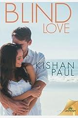 Blind Love by Kishan Paul (2015-06-02)