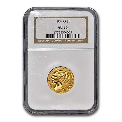 1909 O $5 Indian Gold Half Eagle AU-55 NGC G$5 AU-55 NGC