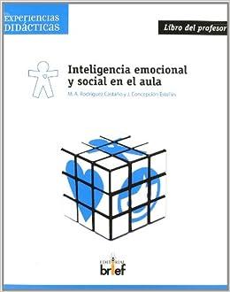 Inteligencia emocional y social en el aula. Libro del