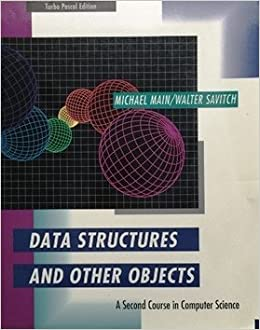 Data Structures and Other Objects: A Second Course in ...