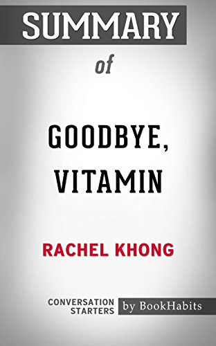 Summary of Goodbye, Vitamin: A Novel: Conversation Starters