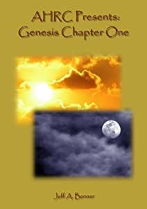 AHRC Presents: Genesis Chapter One