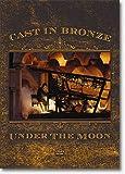 Cast In Bronze Under The Moon