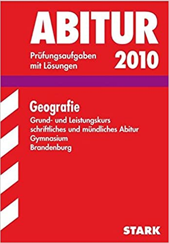 Abitur-Prüfungsaufgaben Gymnasium Berlin/Brandenburg