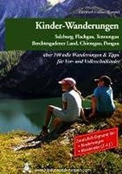 Kinderwagen- und Kinder-Wanderungen Salzburg Sonderausgabe: Mehr als 150 Wanderung vom Säugling bis zum Schulkind