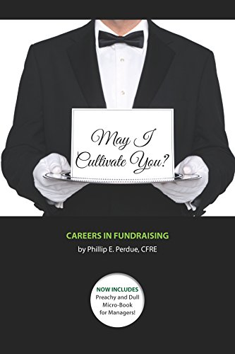 May I Cultivate You?: Careers in Fundraising