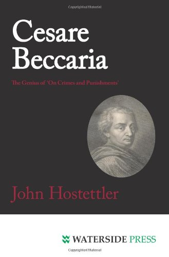 Cesare Beccaria: The Genius of 'On Crimes and Punishments'