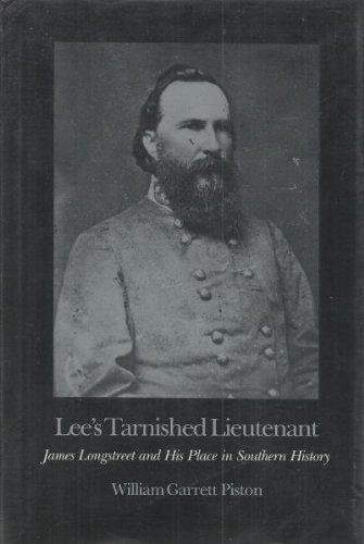 Lee's Tarnished Lieutenant