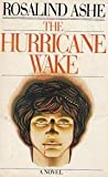 The Hurricane Wake, Rosalind Ashe, 0030213665