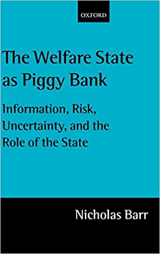 Descargar Epub The Welfare State As Piggy Bank: Information, Risk, Uncertainty, And The Role Of The State