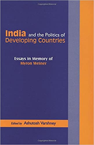 and the politics of developing countries essays in memory   and the politics of developing countries essays in memory of myron weiner 1st edition