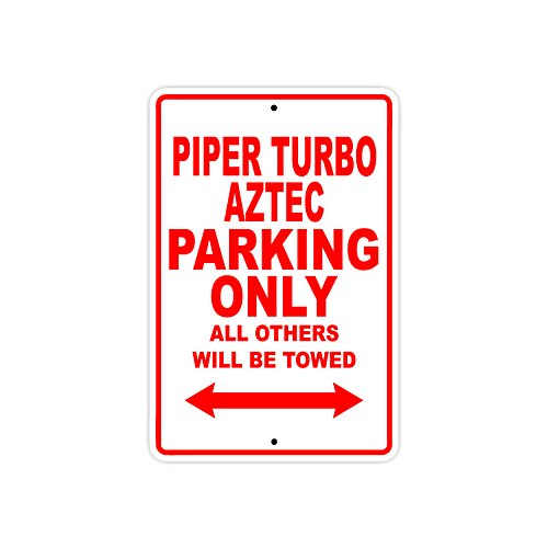 PIPER TURBO AZTEC Parking Only All Others Will Be Towed Plane Jet Pilot Aircraft Novelty Garage Wall Decor Aluminum 12