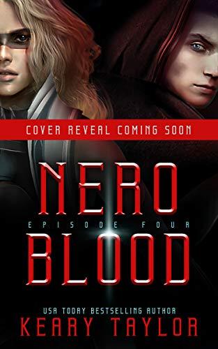 Nero Blood: A Space Fantasy Romance (The Neron Rising Saga Book 4)