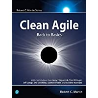Clean Agile: Back to Basics (Robert C. Martin)