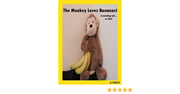 The Monkey Loves Bananas (A Counting Tail...or Tale!)