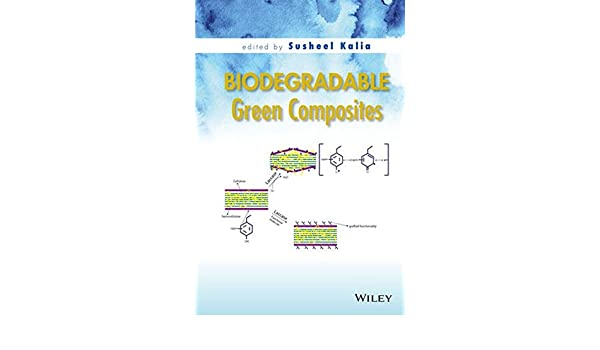 Biodegradable Green Composites: Amazon.es: Kalia, Susheel: Libros ...