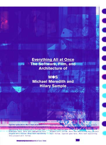 Read Online Everything All at Once: The Software, Videos, and Architecture of MOS pdf