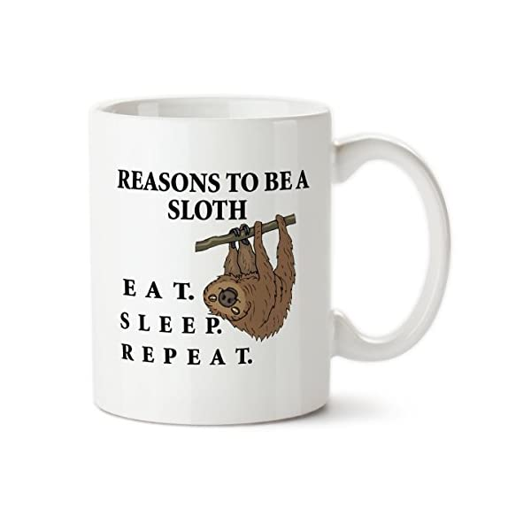 Reasons To Be A Sloth 001, 15Oz Ceramic Coffee Mug, Designed By Drageyn Designs-Tm -