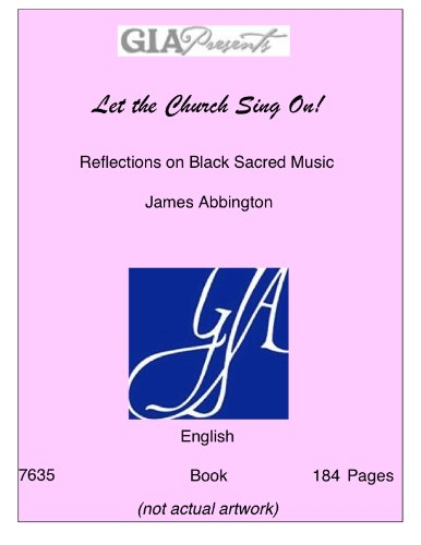 Books : Let the Church Sing On!-Reflections on Black Sacred Music-Abbington, James-