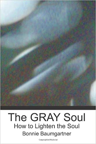 Book The GRAY Soul: How to Lighten the Soul