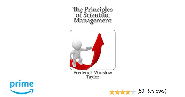 The principles of scientific management frederick winslow taylor the principles of scientific management frederick winslow taylor 9781611041118 amazon books fandeluxe Images