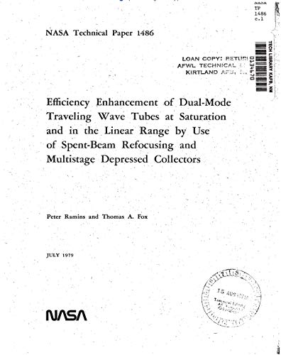- Efficiency enhancement of dual-mode traveling wave tubes at saturation and in the linear range by use of spent-beam refocusing and multistage depressed collectors