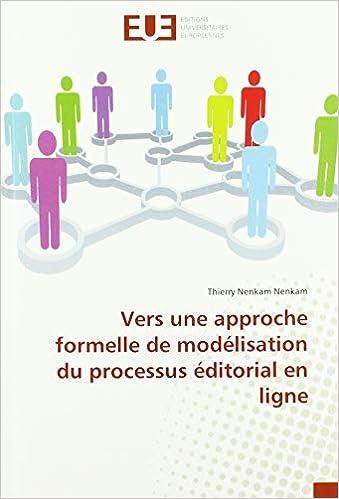 Télécharger Vers une approche formelle de modélisation du processus éditorial en ligne livres gratuits en ligne