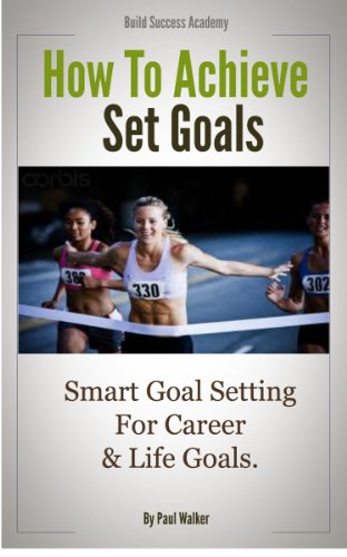How to use SMART Goals
