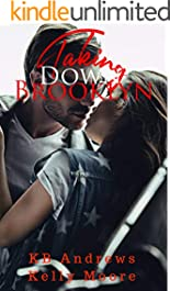 Taking Down Brooklyn (Brooklyn Series Book 1)